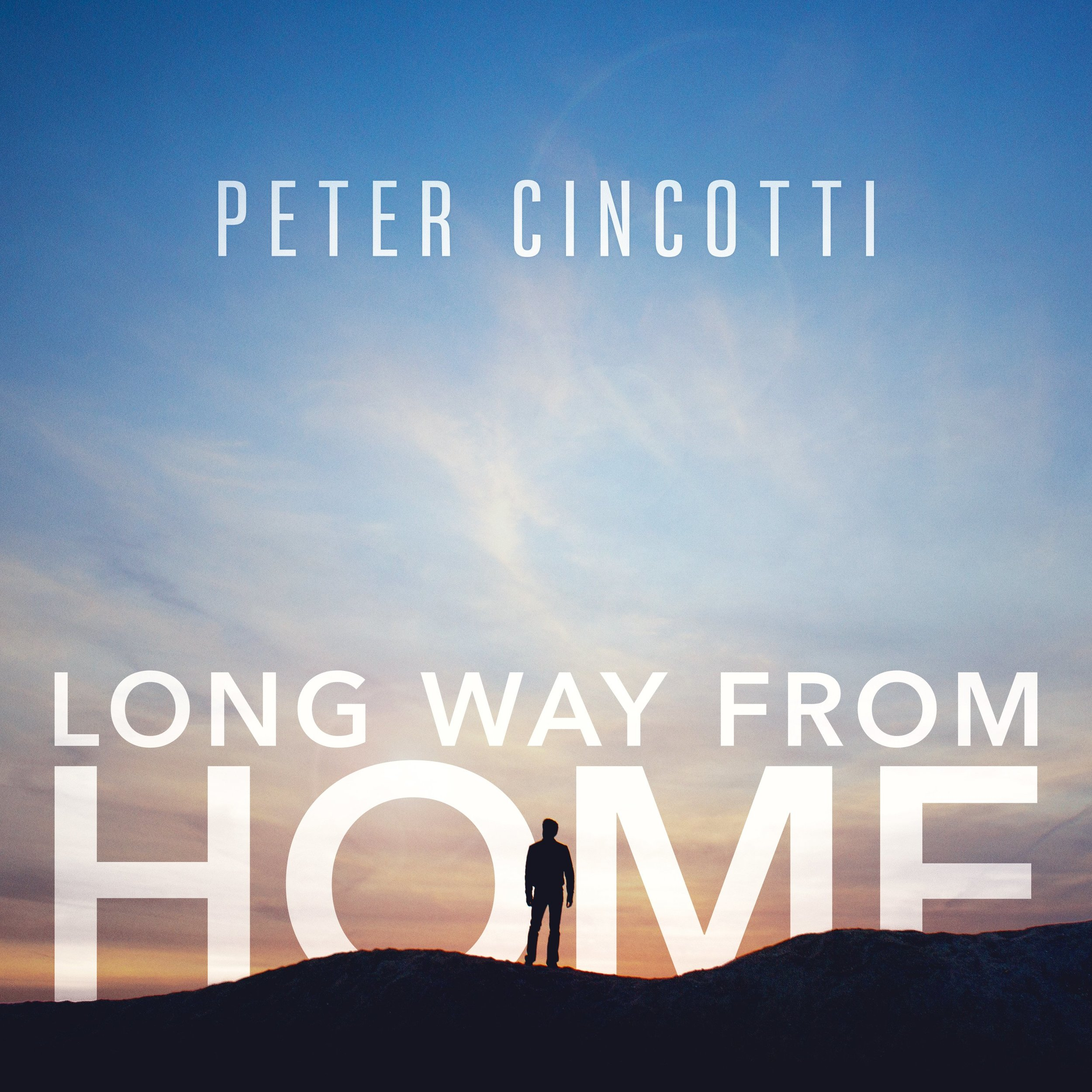 Long Way From Home  Peter CinCotti  Not On Label , 2017