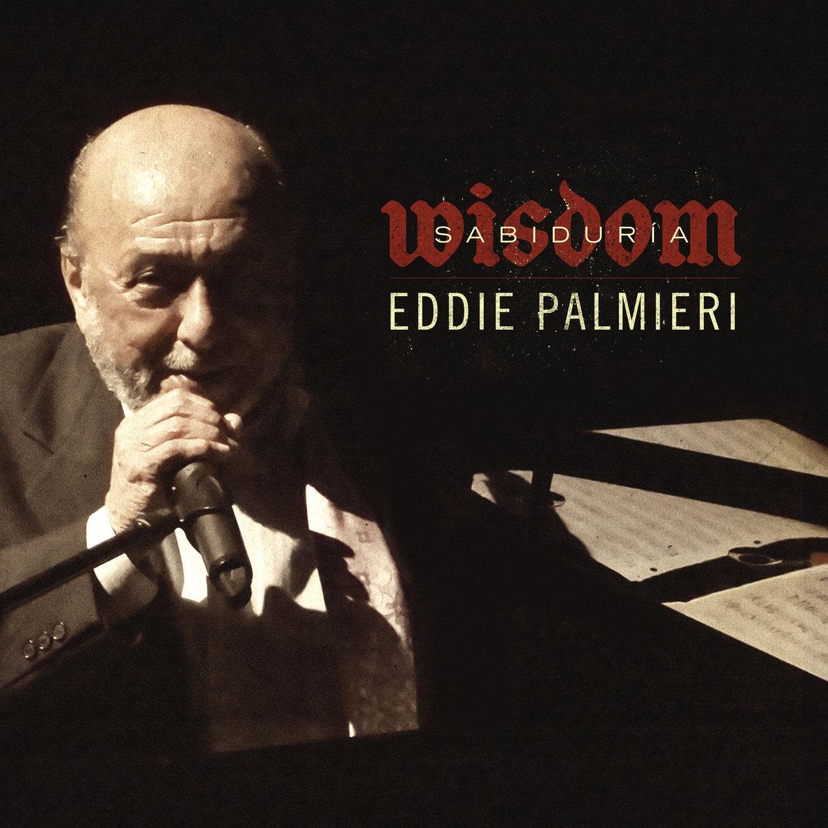 Sabiduria Wisdom  Eddie Palmieri  2017