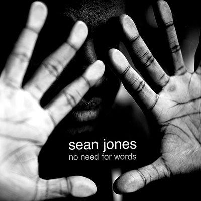 No Needs for Words  Sean Jones  Mack Avenue Records