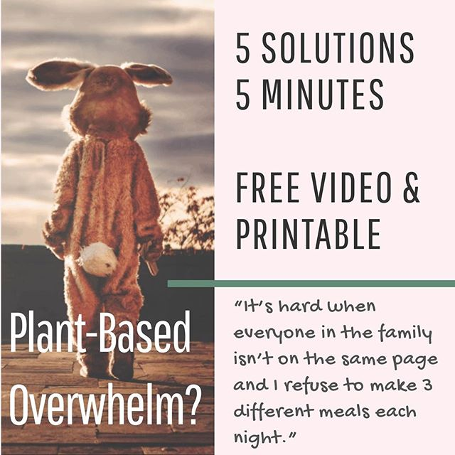Vegan? Vegetarian? Plant-Based? Family wants meat? Drive-thru panic? OVERWHELMED?!?! 🥴 It's normal. You can feel empowered by having 5 simple solutions… by you, for you, for real-life. Free video & printable at SweetVegTable.com . . .  #plantbasedrecipes #vegetariantips #vegantips #plantbasedtips #meatlessmonday