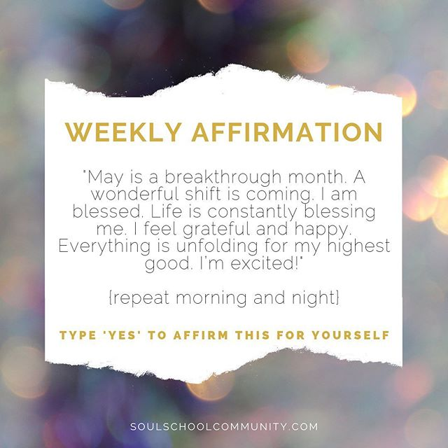 "WEEKLY AFFIRMATION ✨Repeat this affirmation every morning & night this week 🙏 Comment ""YES"" to affirm this for yourself 💜 #SoulSchool"