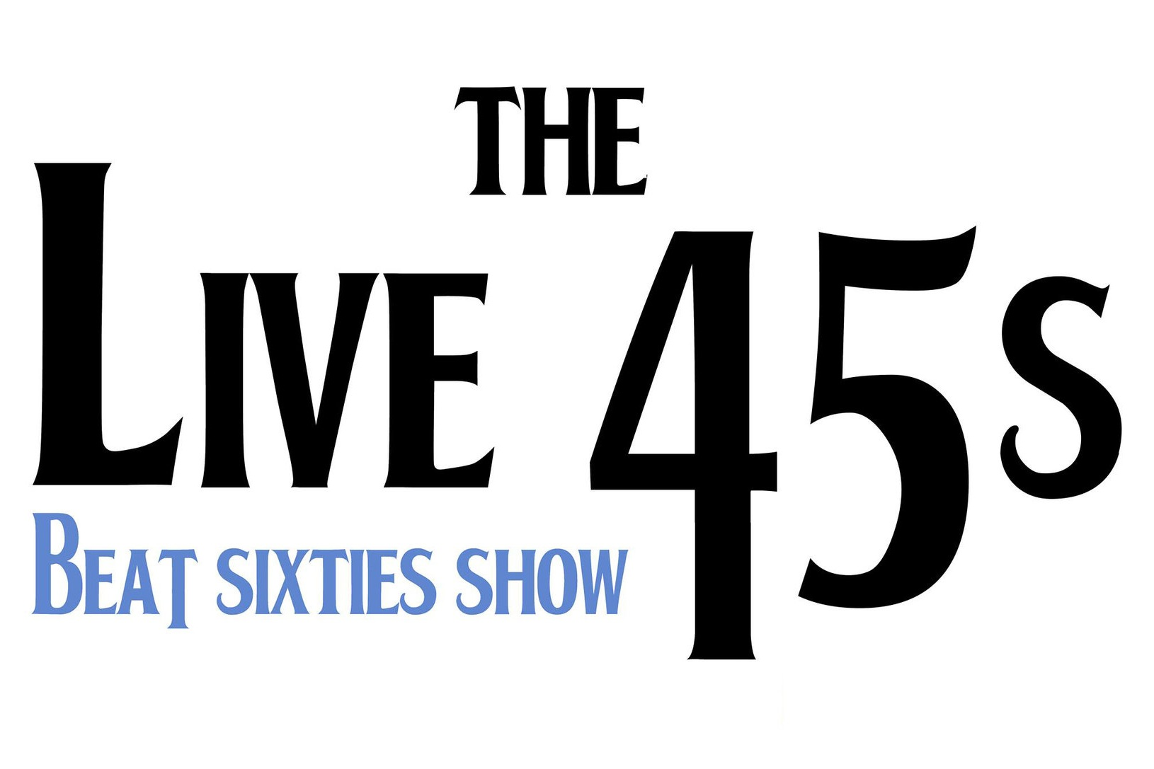 The Live 45s - itsthelive45s webpage linkThe Live 45s - John and Phil - will get you up dancing and singing along to those big beat hit 45rpm's of the 1960s. One frantic ukulele, one pounding bass, two voices...all coming together to make one BIG sound. Re-live the hits of The Beatles, Gerry and The Pacemakers, The Searchers and many more with The Live 45s.