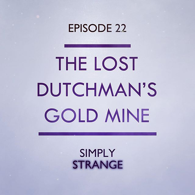 New episode out now, link in biooooo!  Legend has it that, deep in Arizona's Superstition Mountains, lies a rich mine with a vast amount of gold. But... no one can find it, and those who try are often faced with deadly consequences.  #podcast #legend #folklore #lostdutchman #simplystrange