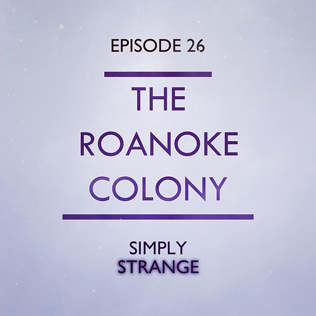 New episode out now! Link in bio! ⛵️ In March of 1584, Sir Walter Raleigh was awarded a charter by the Queen. His instructions were to discover, hold, and occupy the new lands to the west - this was to be the first permanent English settlement in North America. But, things did not go quite as smoothly as Raleigh would have hoped. His colonists struggled with poor weather, disease, lack of supplies, and strained relationships with local Native American tribes. His colony was doomed to fail, but no one knows exactly why. This is the story of America's oldest mystery - the lost colony of Roanoke.  #simplystrange #podcast #spooky #mystery #croatoan #missing #lostcolony #unsolved #lore #folklore #roanoke #roanokecolony #wednesday #spookywednesdsy