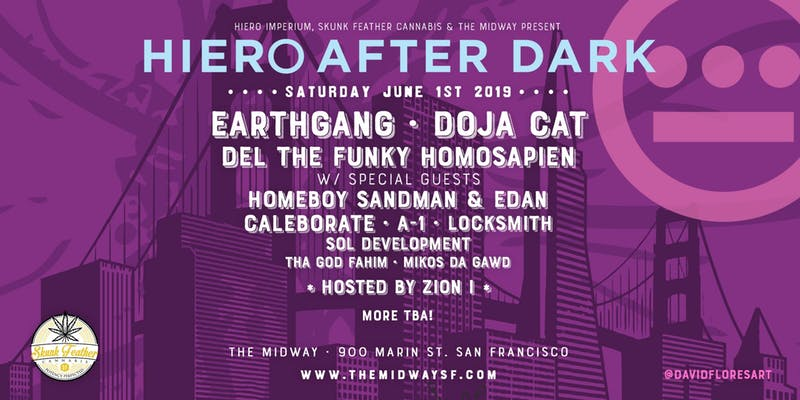 Hiero After dark ft. earthgang, doja cat, and more - 5:00 PM - 2:00 AMPromo code with Tulip ticket