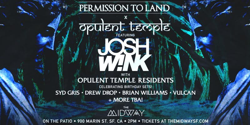 permission to land: josh wink, syd gris, drew drop + more - 2:00 PM - 9:00 PMPromo code with Tulip ticket