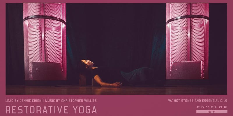 envelop restorative yoga - 10:30 AM - 12:30 PMPromo code with Tulip ticket