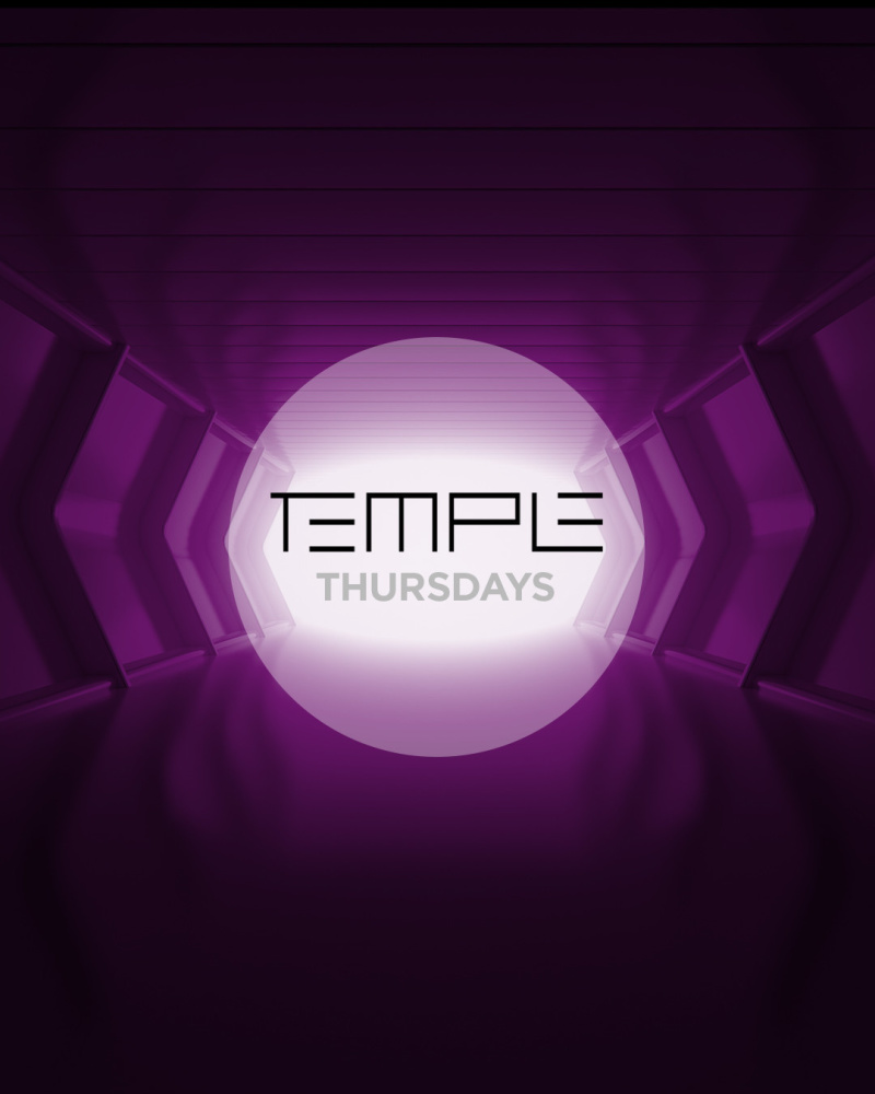 temple thursdays - 10:00 PM - 2:00 AMFree with RSVP