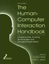 Human Computer Interaction Handbook - (chapter) Andrew Sears, Julie A. Jacko (editors)Lawrence Erlbaum Associates, 2007ISBN: 0805858709Buy fromAmazonBarnes & NoblePowell's
