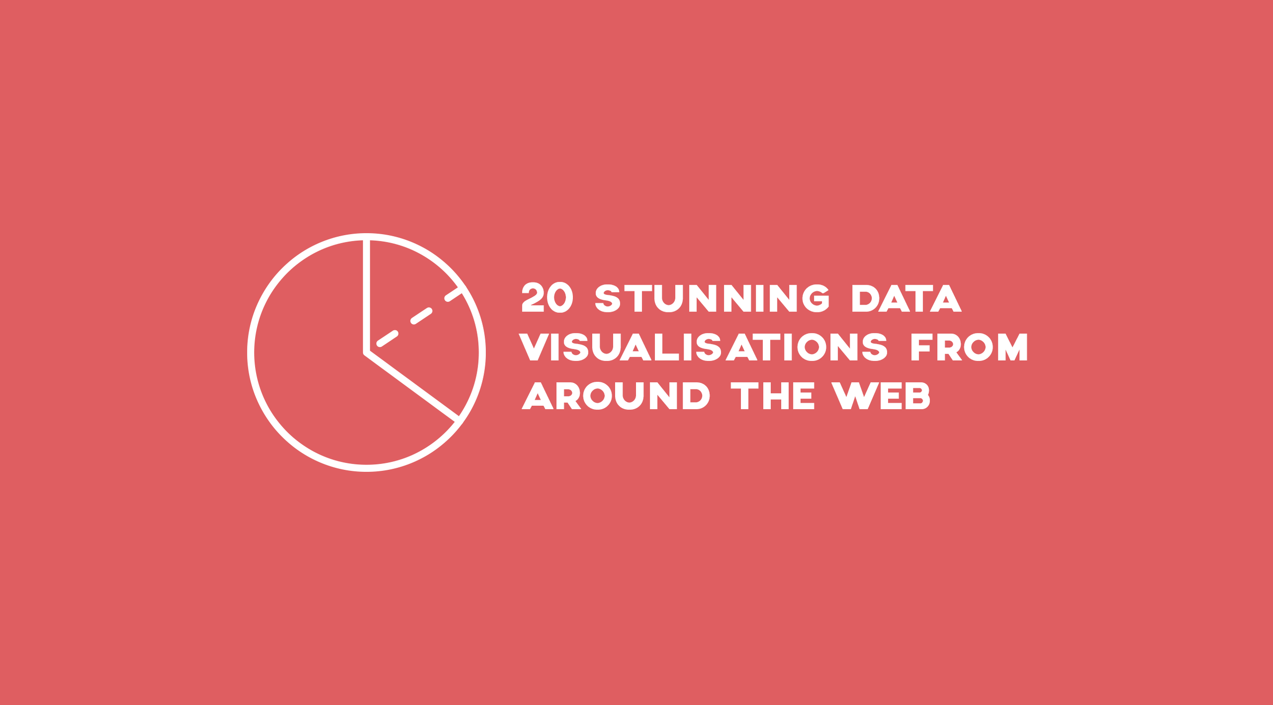 20 Stunning Data Visualisations From Around the Web.png