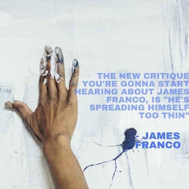 #MondayMotivation #JamesFranco⁠ 😂⁠ Get your 'new critique' TOMORROW! Sign-ups are still open #linkinbio #WIPCritique ⁠ ⁠ _____________________________________________________⁠ #CART #CreativesatRoundishTables #CART2k19 #CriticalDiscourse #ArtistTalk #MoeGram #OdessaNomadic #ArtsIncubator #DenverArts #ForCreatives #DenverCreatives #SupportiveArts #Collaboration #IllestGrammer