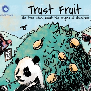 Trust Fruit - The true story about the origins of blockchain.