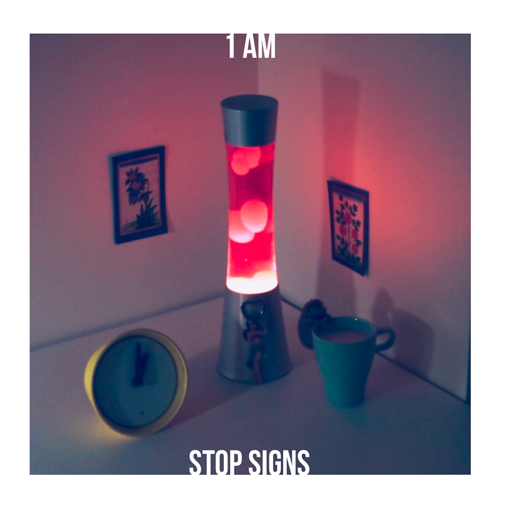 Stop Signs - 1AM