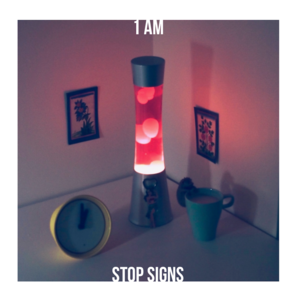 Stop Signs - 1 AM