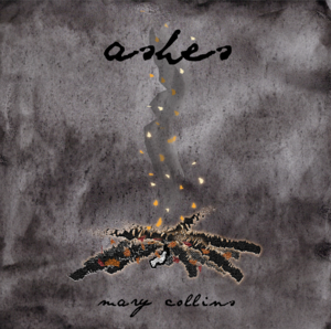 Ashes - Mary Collins