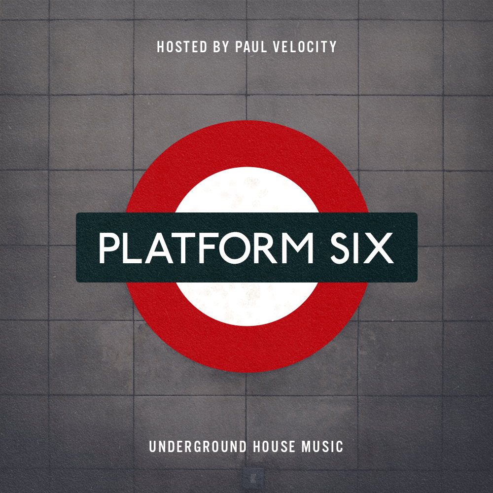 Platform Six - with Paul VelocitySat 10-11pm PT