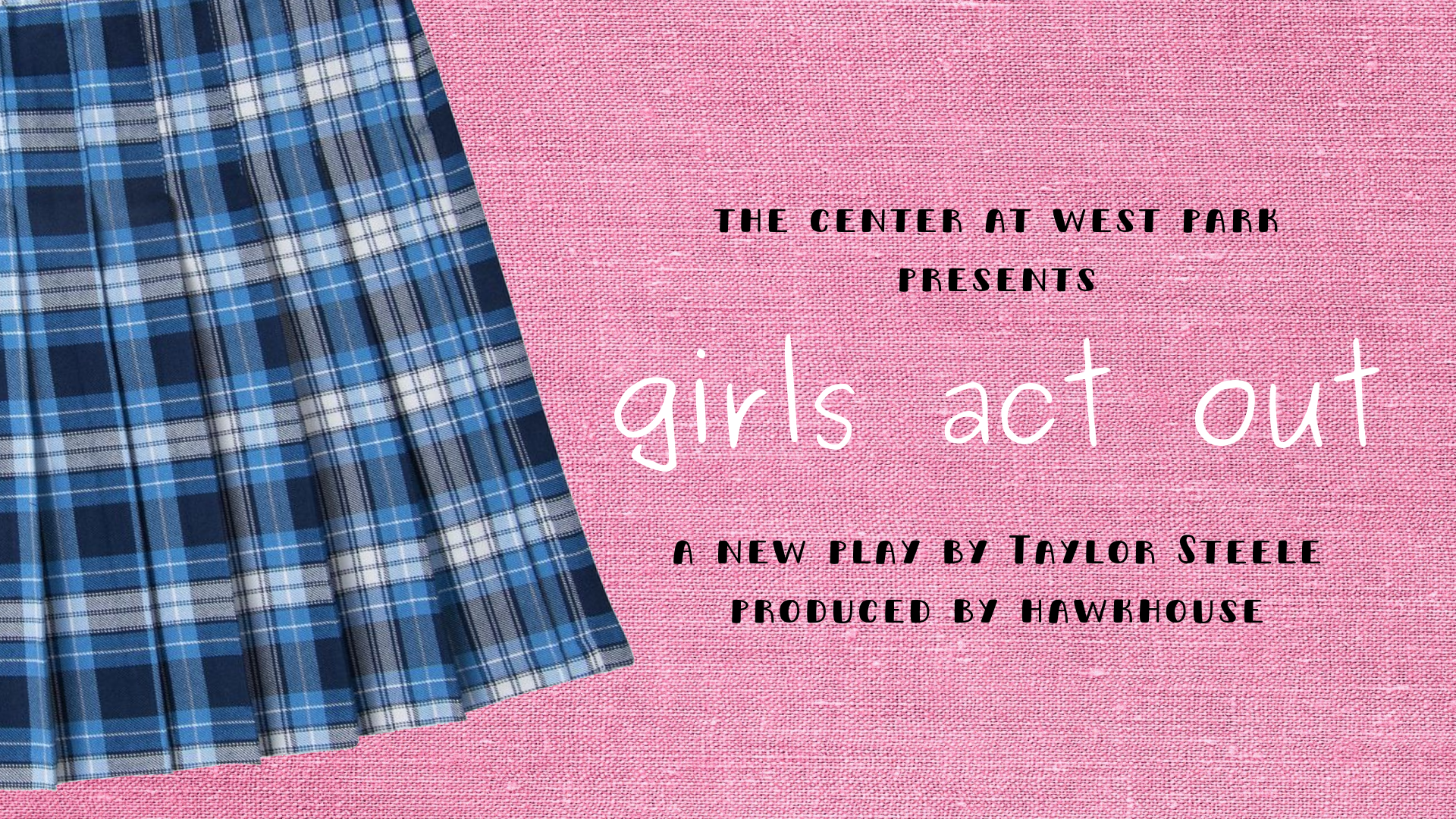 Girls Act Out 16x9 Graphic.png