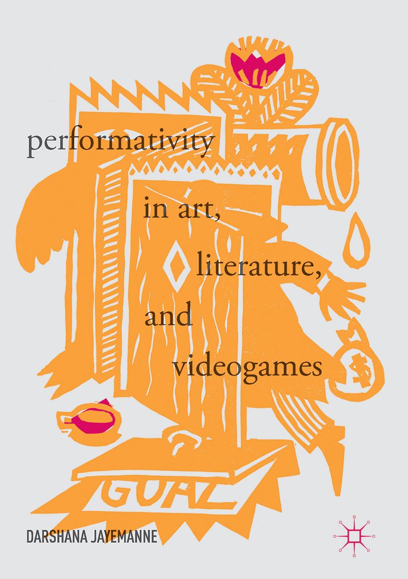 Performativity in Art, Literature, and Videogames.png
