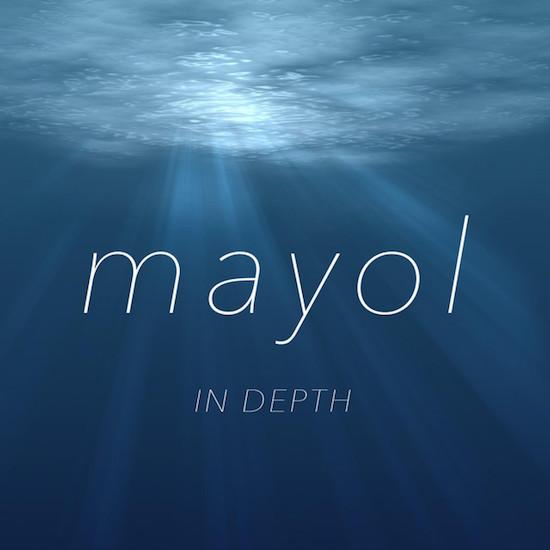 mayol_In_depth.jpeg