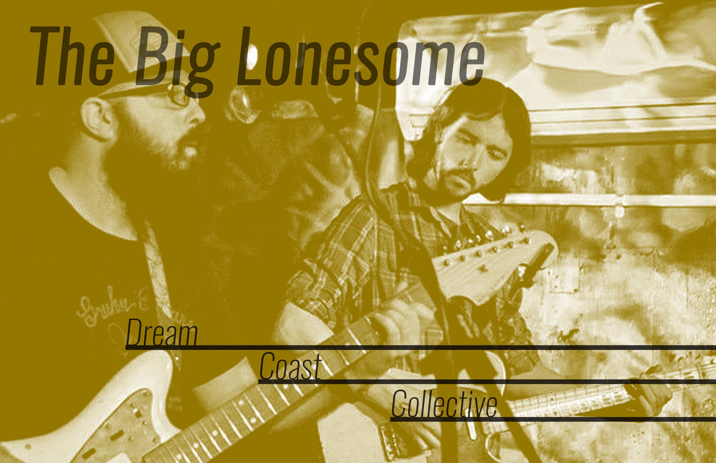 Dream Coast Band - The Big Lonesome 2.jpg