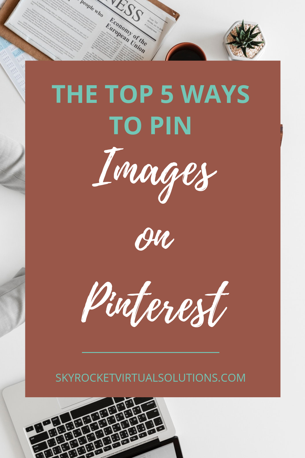 5 Ways To Pin Images On Pinterest.png