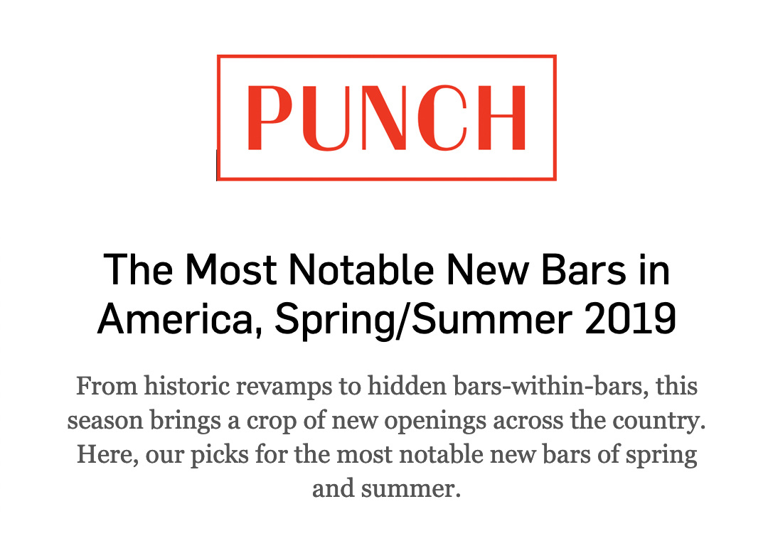 PUNCH DRINK - Most Notable New Bars - Punch Staff April 18, 2019