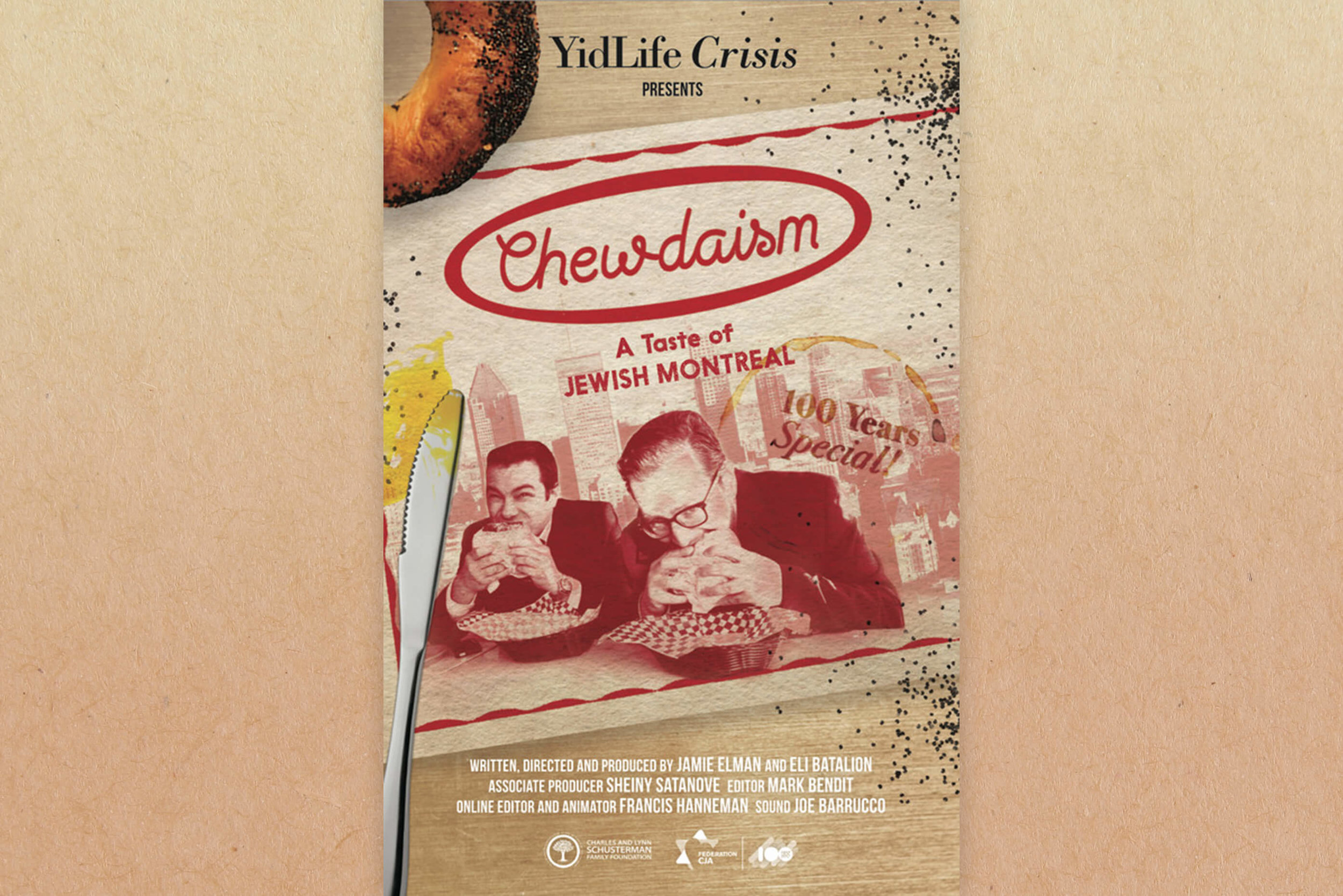 "Chewdaism:A Taste of Jewish Montreal - Struggling with their own proverbial ""YidLife Crisis"", two Montrealers on the cusp of middle age return to Montreal to discover their own mixed-up heritage in the story of Jewish Montreal, as told through an entire day's worth of eating around the city."