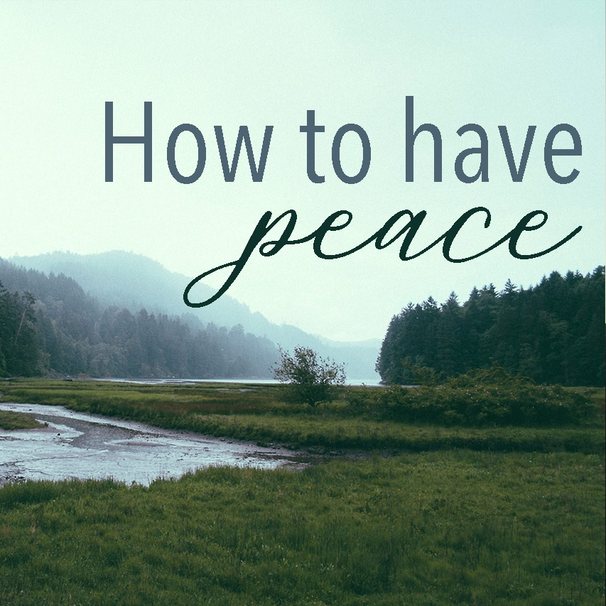 How+to+Have+Peace