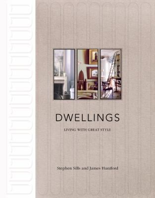 Stephen Sills/James Huniford: Dwellings