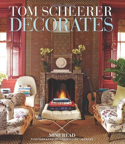 Tom Scheerer: Tom Scheerer Decorates