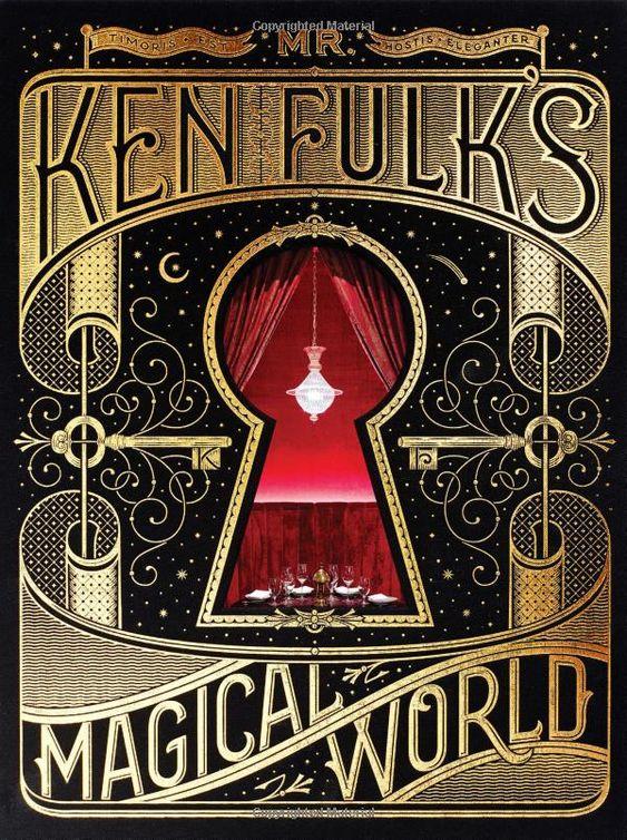 Ken Fulk: Mr. Ken Fulk's Magical World