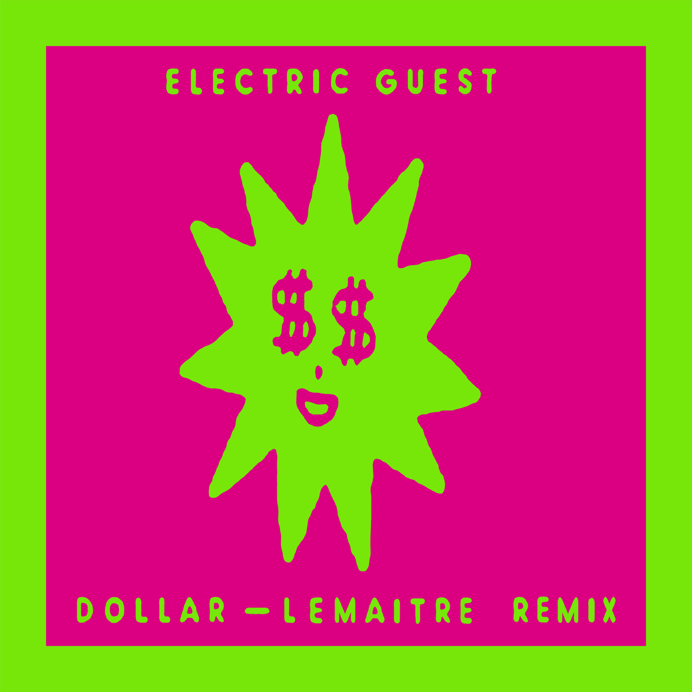 Dollar-Remix-Artwork-for-Lemaitre-And-Electric-Guest.jpg