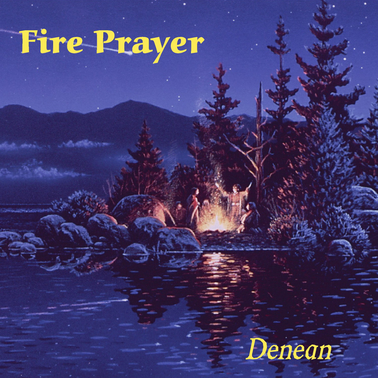 Fire Prayer - Denean