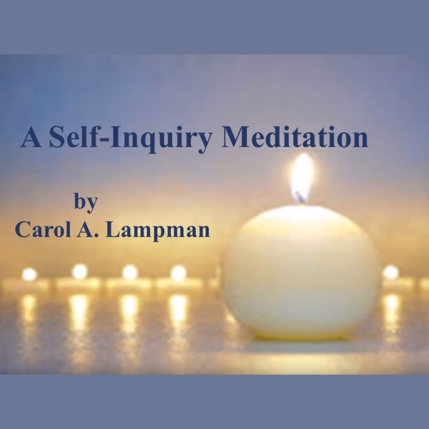 A Self-Inquiry Meditation