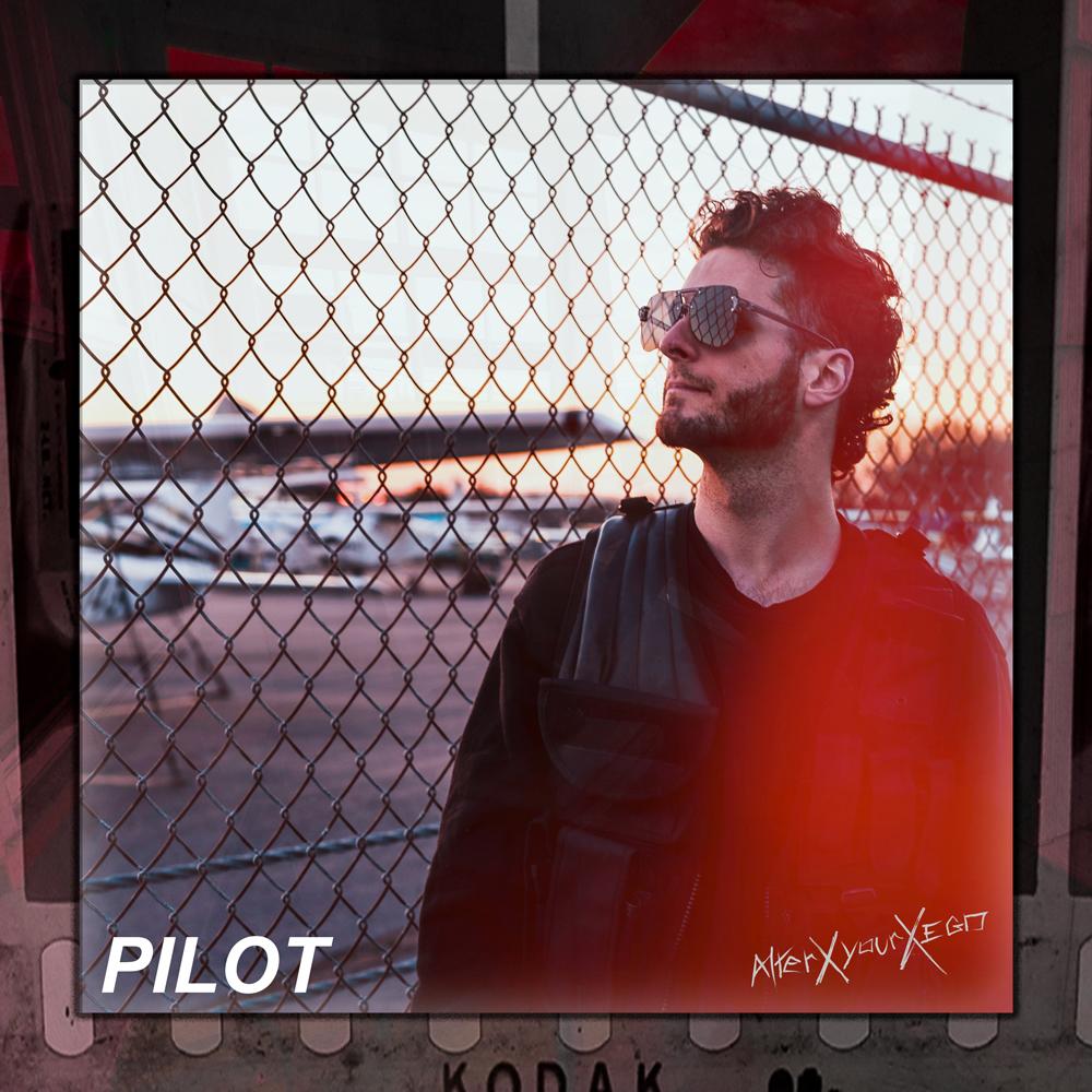PILOT - Single / Alterxyourxego