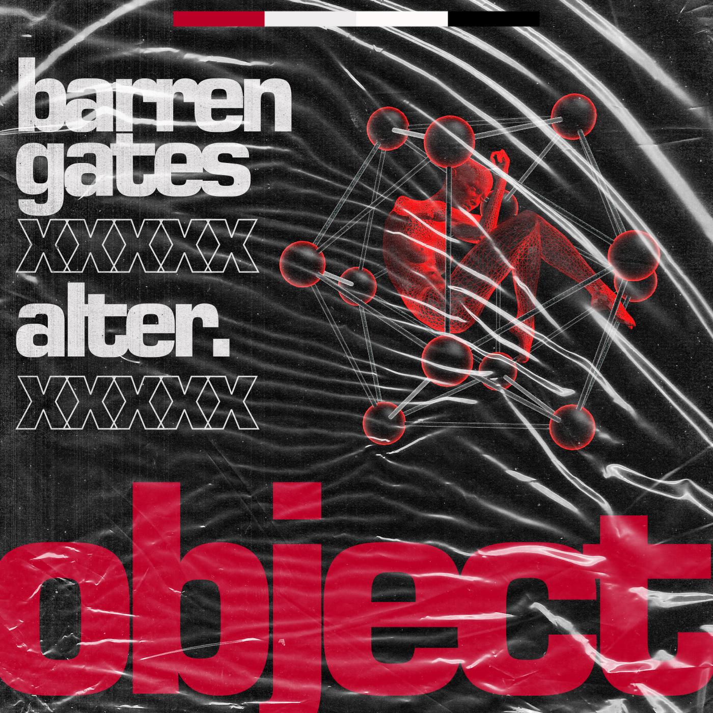 OBJECT [WITH / BARREN GATES] - Single / Alterxyourxego