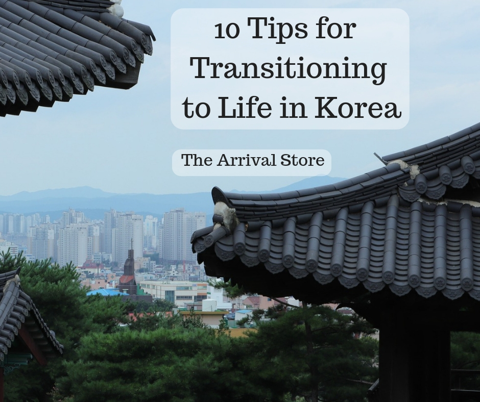10 Tips for Transitioning to Life in Korea
