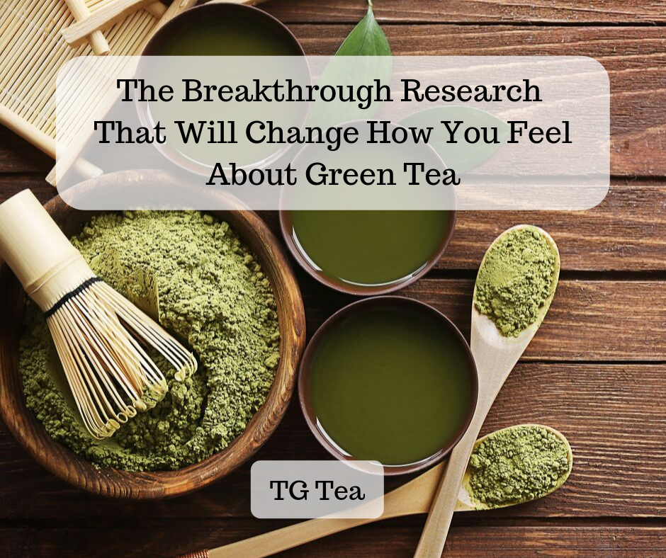 The Breakthrough Research that Will Change How You Feel About Green Tea (1).png