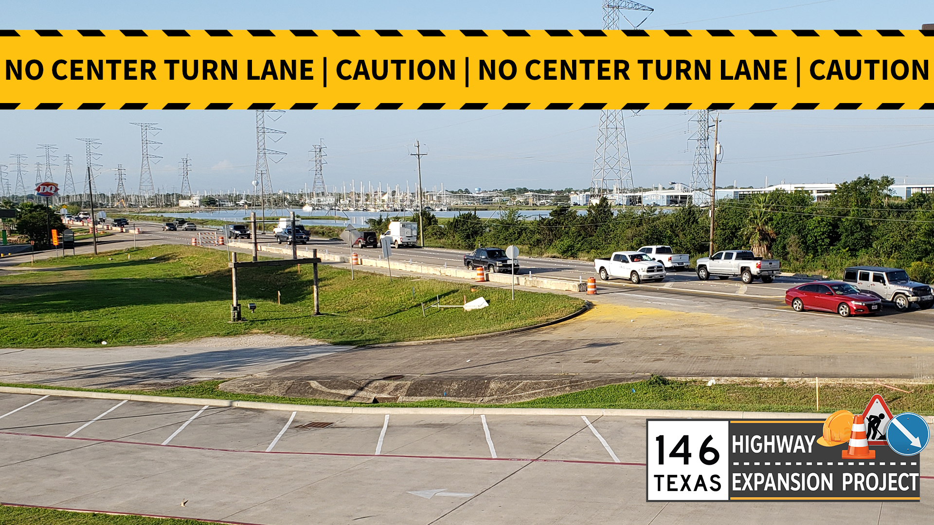 Center Turn Lane Removed — SH 146 Expansion Project