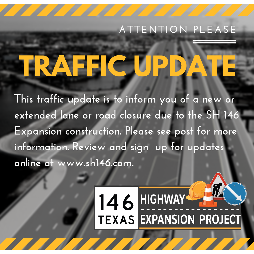SH 146 Traffic Update - See post for details