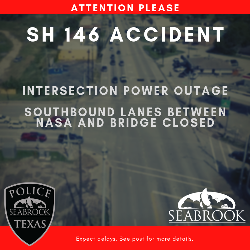 SH 146 and NASA Pkwy Accident - Lanes Closed