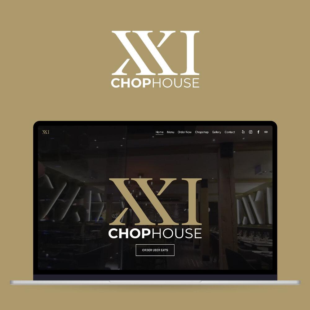 XXI Chophouse - Brand DevelopmentWebsiteSocial Media Management