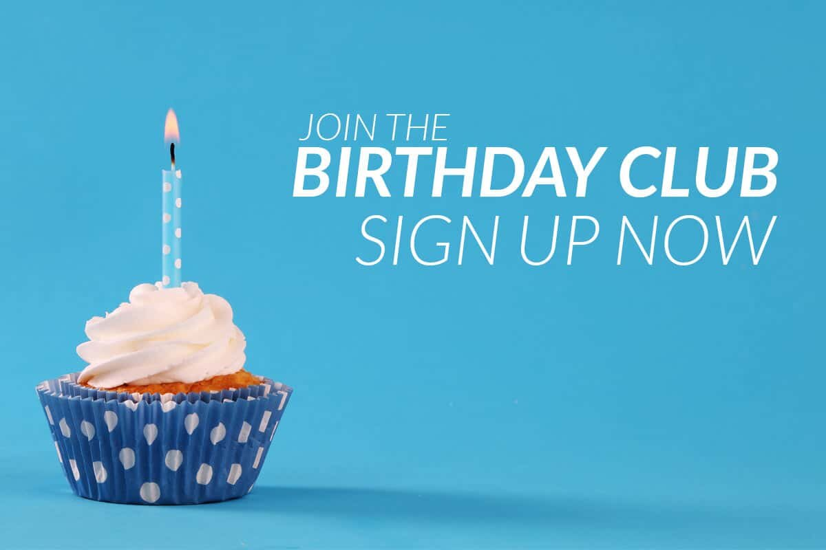 Birthday club sign up now