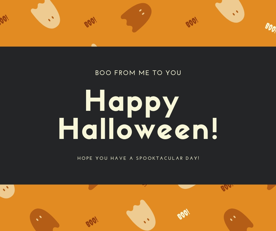 Hope you have a spooktacular day!.jpg