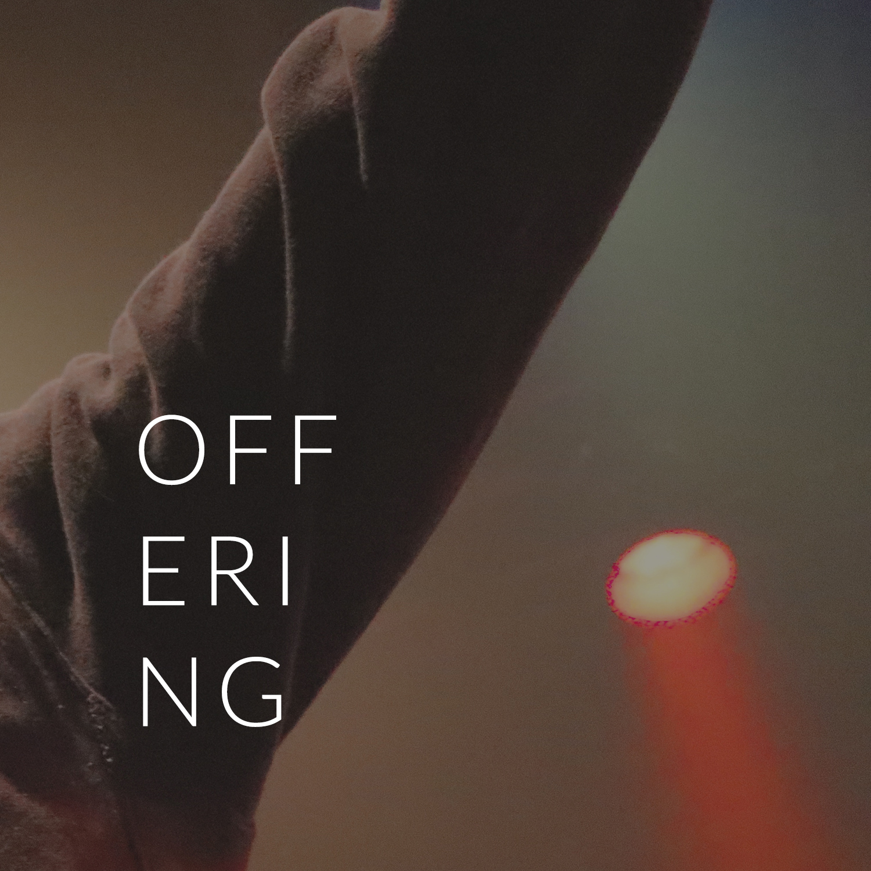 Ministries | Worship - Offering.jpg