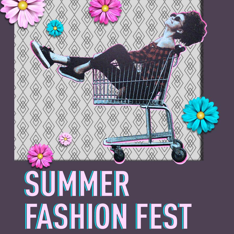 Summer fashion fest square.jpg