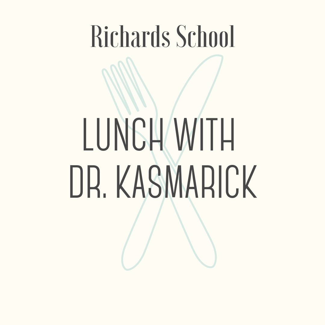 Lunch with Dr. Kasmarick! - Lunch with the Principal and two friends (we'll order from City Market) and a one-hour building tour/classroom walk-throughs. Prize valid through the 2019-2020 school year.
