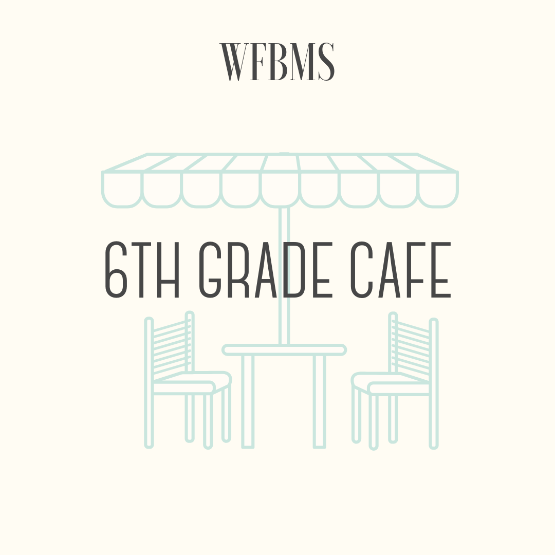 6th Grade Cafe - 6th Grade Cafe: Bring a lunch and up to 12 friends to Room 218, for 4 Fridays of creative fun. Winner chooses the activity, and I'll make sure we have materials needed. Previous lunch activities include: poetry, chess, just dance, board games, etc.Open to 6th Graders only, must be redeemed prior to the end of the 2018-2019 school year.
