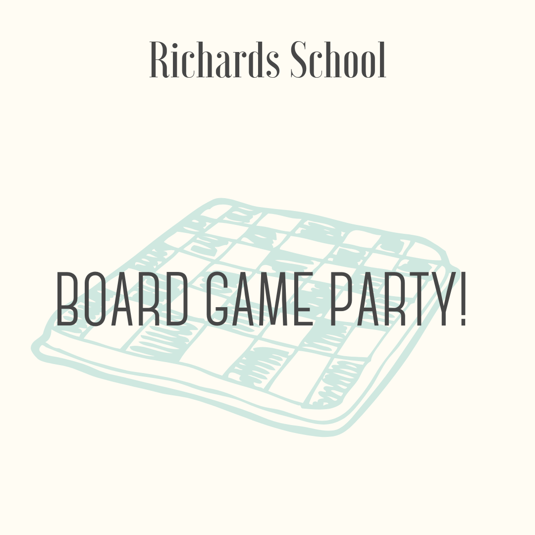 Board Game Party! - Let's Play Games! Mrs. Alter, Mrs. Malley and Mrs. Jones invite up to 15 students ages 8 and up to join us for an afternoon of game play. Card games and board games bring families and friends together in strategy and friendly competition. Enjoy a special homemade after school snack while you try your skill at games like Parcheesi, Five Crowns, Quiddler and Sequence. You may be surprised at the mathematics and intentional play found in each of these games which are some of the teachers' favorite family games to play.Prize must be redeemed prior to the end of the 2018-2019 school year.