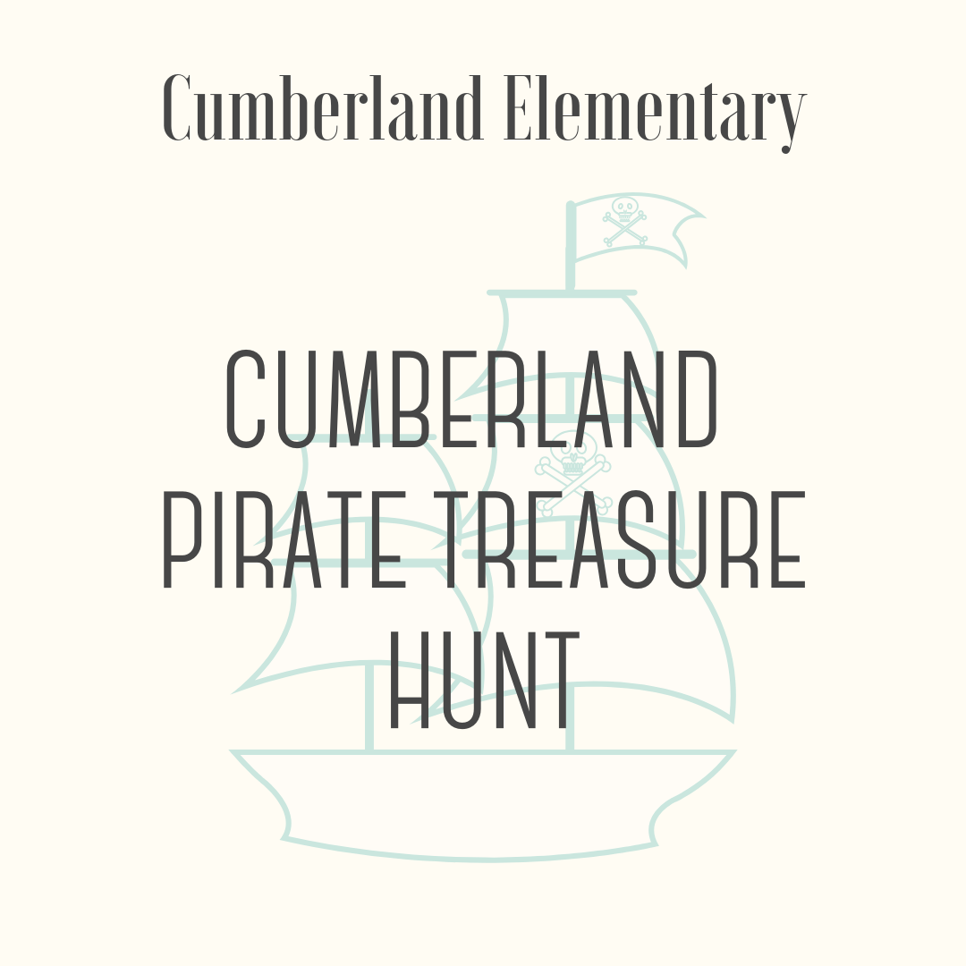 Cumberland Pirate Treasure Hunt - Arggh! The crown jewels have been stolen and are buried on Treasure Island (Cumberland). The fearless Captains of 2nd Grade are looking for five brave hearties to recover the goods. Shiver me timbers!! A priceless experience + a lunch fit for a pirate = A Ton of Fun*Pirate treasure hunt & pizza lunch is for a total of five students (auction winner and four friends).